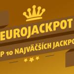 TOP 10 najvyšších výhier v EuroJackpote